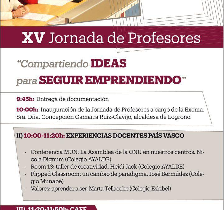 XV Jornada de profesores la clausurará el Presidente de la Comunidad de La Rioja