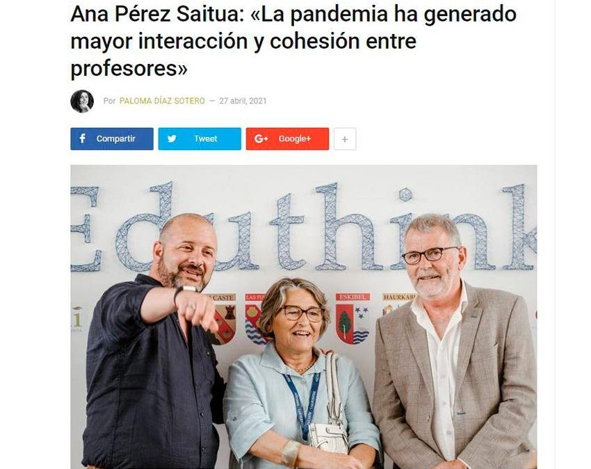 """Ana Pérez Saitua, en 'Actualidad Docente': """"La pandemia ha generado mayor interacción y cohesión entre profesores"""""""